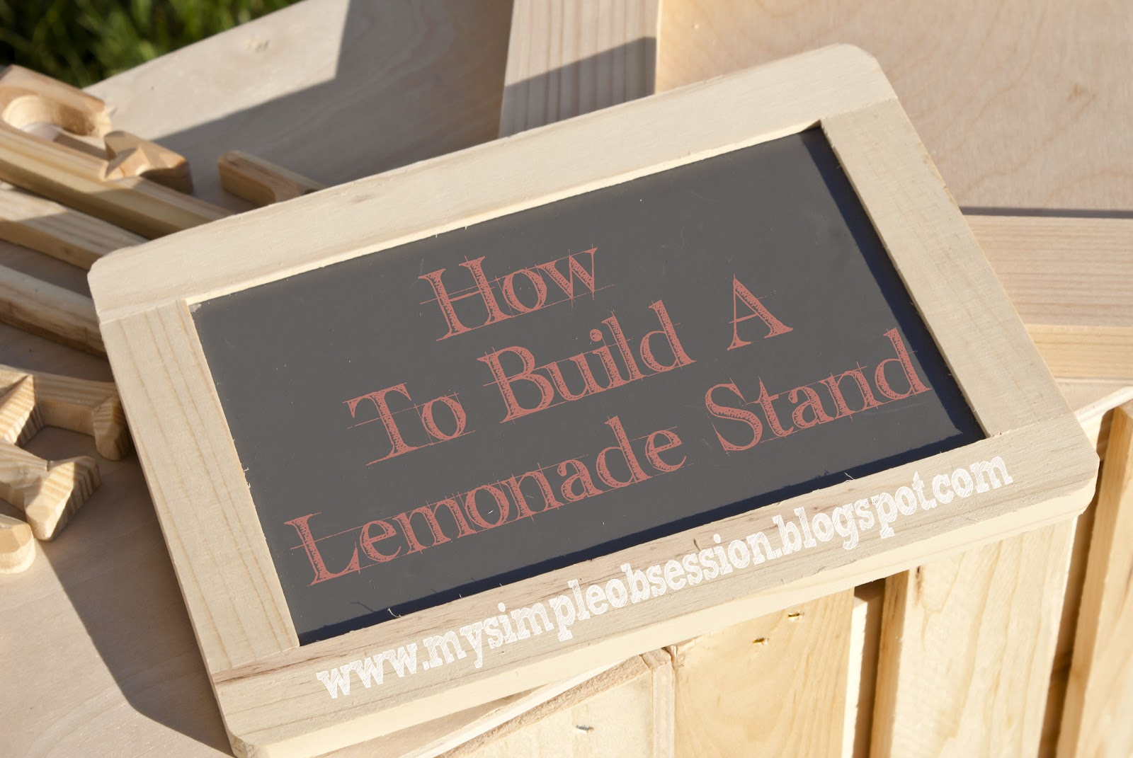 My simple obsession easy diy lemonade stand for How to build a stand