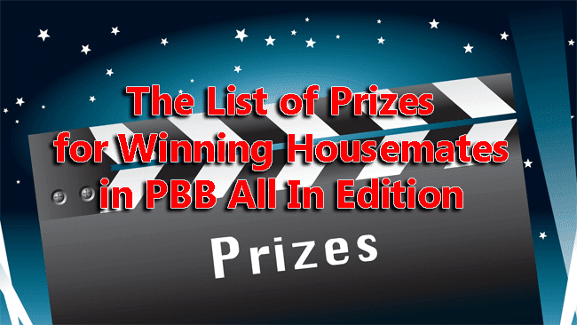 The List of Prizes for Winning Housemates in PBB All In Edition 2014