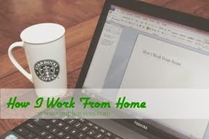 My Work At Home Story