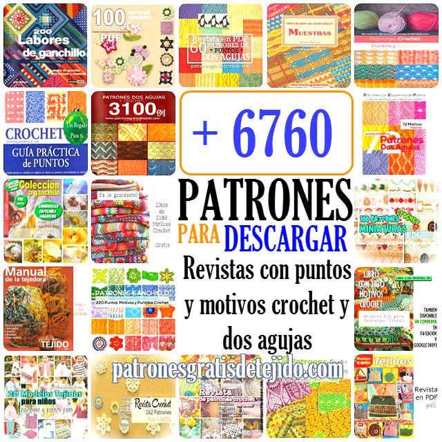 6760 Patrones de Crochet y Dos Agujas / Para descarga gratis ...