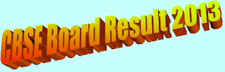 CBSE baord result india 2013
