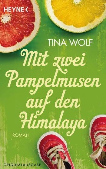 http://www.randomhouse.de/Taschenbuch/Mit-zwei-Pampelmusen-auf-den-Himalaya-Roman/Tina-Wolf/e438382.rhd