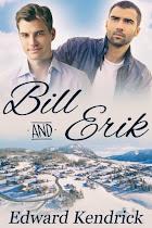 Bill and Erik
