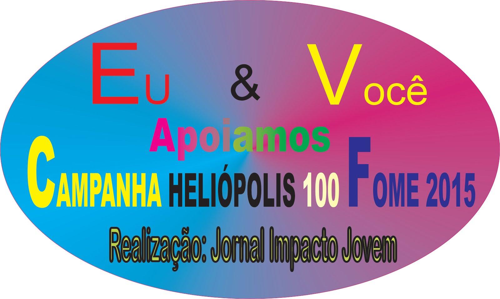 CAMPANHA HELIÓPOLIS 100 FOME 2015