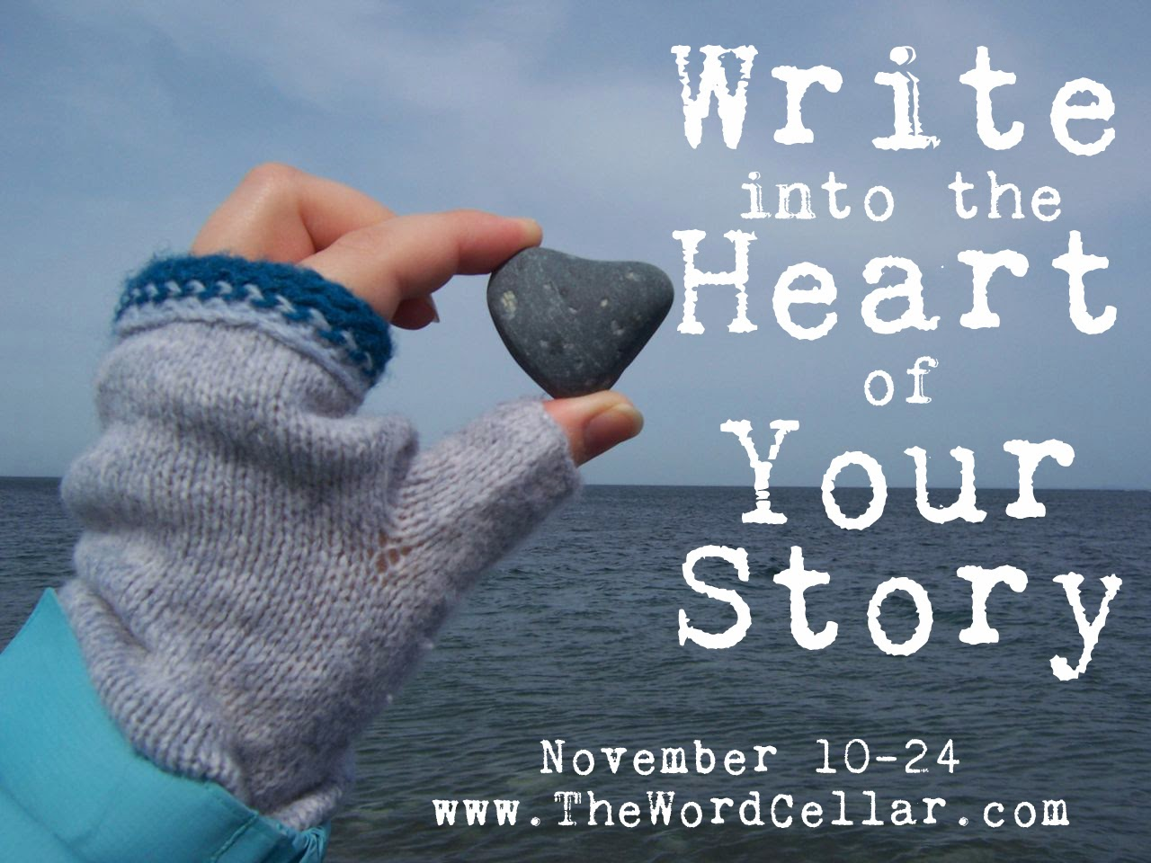 Write Into the Heart of Your Story