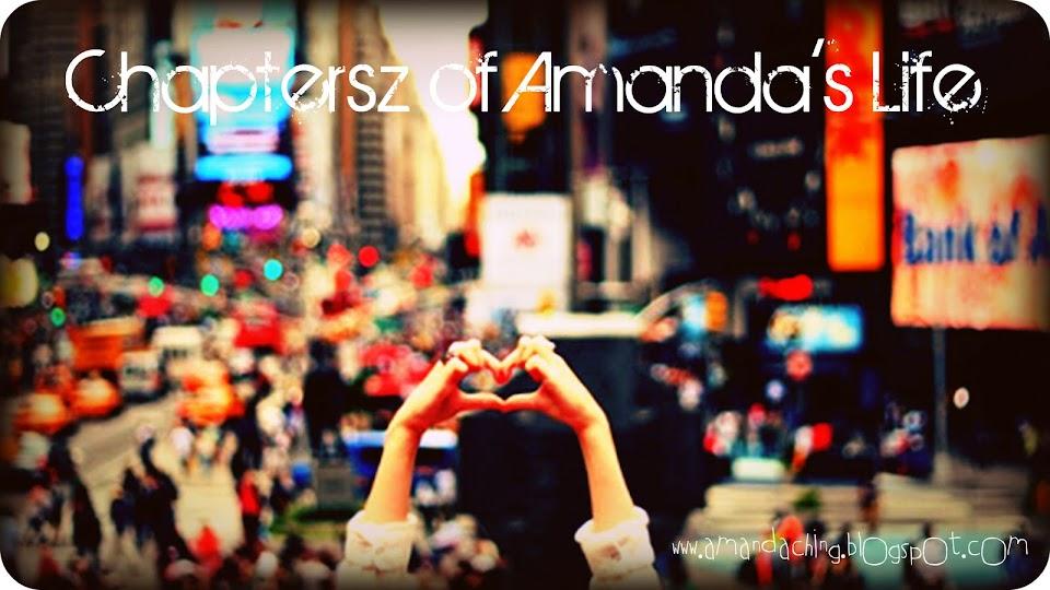 Chaptersz of Amanda's Life ♡
