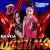 Baixar – Banda Destino – CD 2015