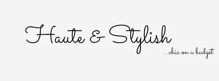 Haute & Stylish Blog