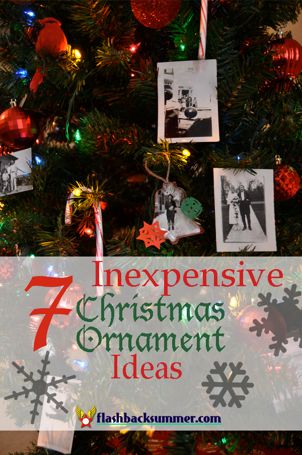 Flashback Summer: 7 Inexpensive Christmas Ornament Ideas