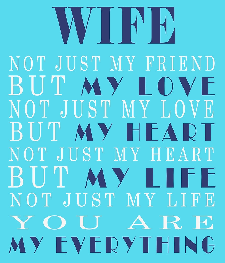 Love Quotes For Wife Wife Not Just My Friend But My Love Love Quotes  Quotes