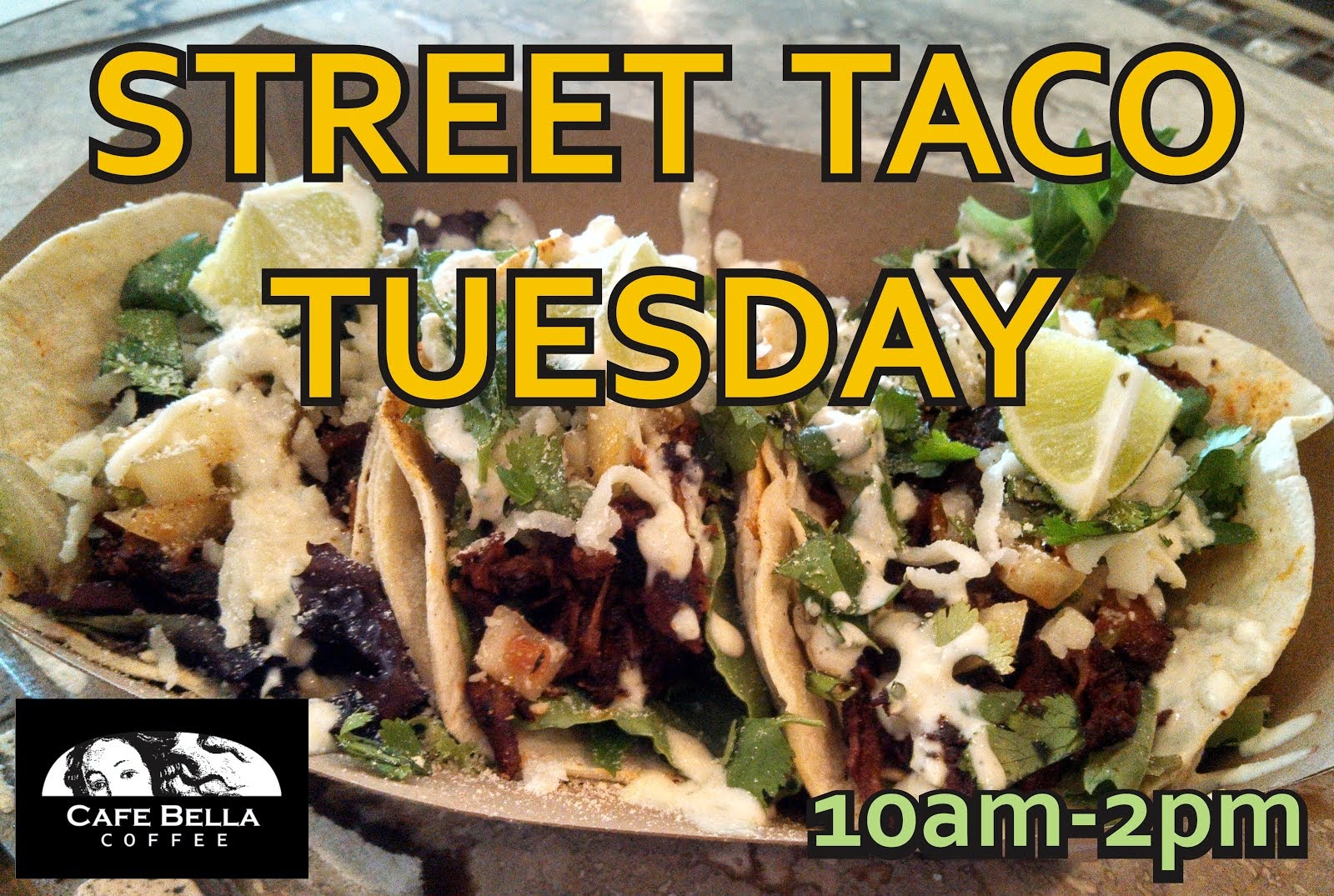 Street Taco Tuesdays!