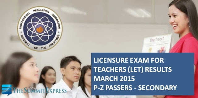 P-Z Passers LET Results March 2015 Secondary Alphabetical List