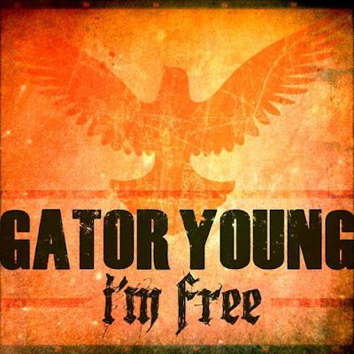 Gator Young - I'm Free
