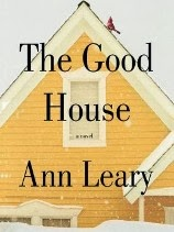 Just Finished... The Good House by Ann Leary