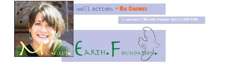 Michelle's Earth Foundation