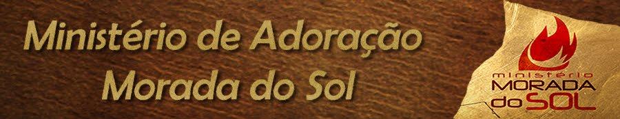 Ministério de Adoração Morada do Sol