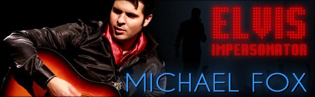 ELVIS - MICHAEL FOX