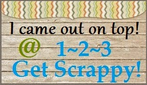 1 ~ 2 ~ 3 Get Scrappy! Challenge # 8
