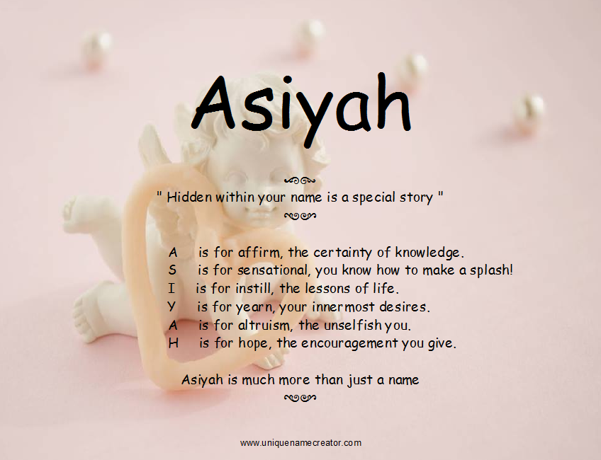 Asiyah Unique Name Creator