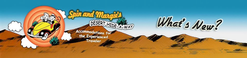 What's New at Spin and Margies Desert Hideaway