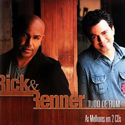 Rick e Renner - Tudo de Bom