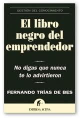 Fernando Trias de Bes-El libro negro del emprendedor