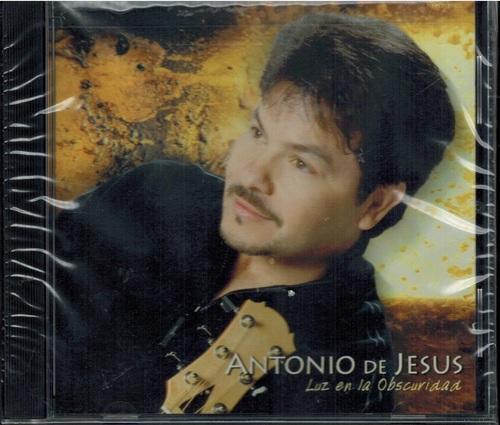 Antonio De Jesús-Luz En La Obscuridad-