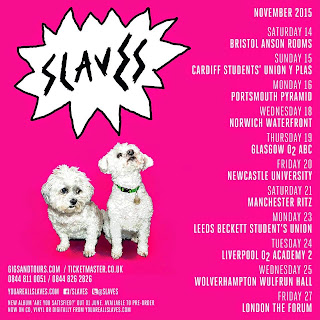 Slaves debut album, Are you Satisfied? UK tour