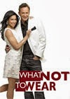 What Not To Wear Season 10 Episode 24 – 25