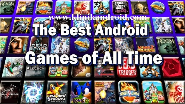 Kumpulan Game HD Mod Full Version Android Terbaru 2015 - www.klinikandroid.com