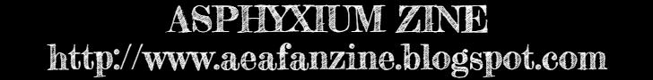 Asphyxium Zine