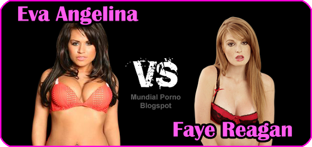 Eva Angelina vs Faye Reagan