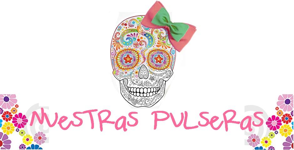 Nuestras Pulseras