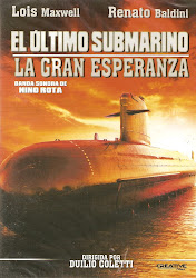 El Ultimo Submarino, La Gran Esperanza