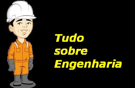 Tudo sobre Engenharia!