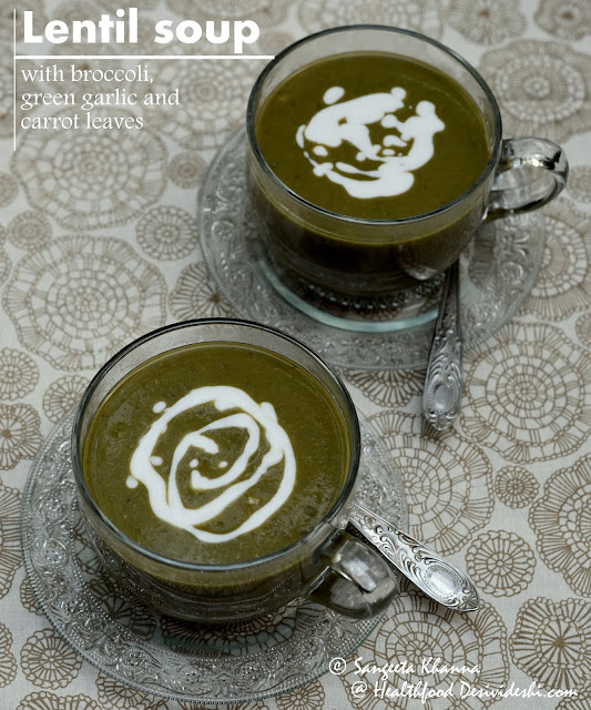 lentil and greens soup to balance the diet regime   lentil soup with broccoli, garlic leaves and carrot leaves