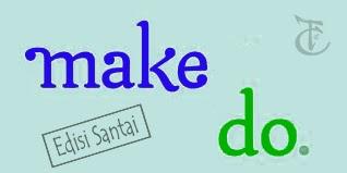 """Tips Penggunaan """"Do"""" dan """"Make"""" (Edisi Santai) gambar cover depan"""