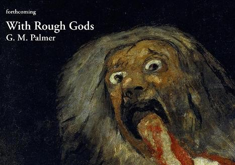 With Rough Gods