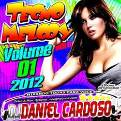 Dj Daniel Cardoso Top Melody 2012 vol. 01  VA