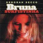 Deborah Secco está muito sexy e provocante em Bruna Surfistinha.