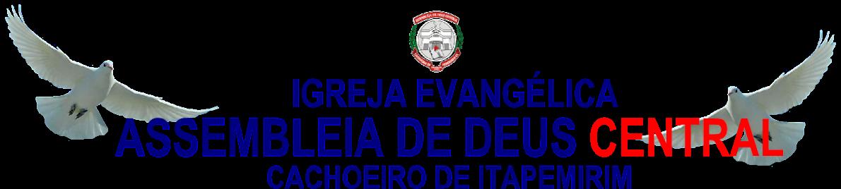 Igreja Assembleia de Deus Central Cachoeiro-ES