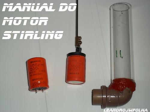 Manual do motor Stirling, pistão de trabalho feito com capacitor eletrolítico