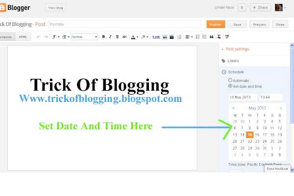 How To Set | Select | Choose | Change Desire Blog Post Date And Time In Blogger