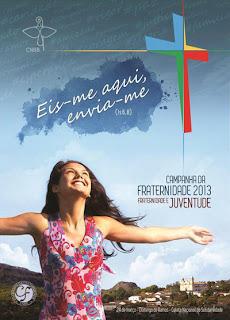Download - Campanha da Fraternidade 2013 – Fraternidade e Juventude – DVDRip AVI + RMVB Nacional