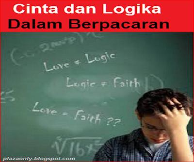 Cinta dan Logika Dalam Berpacaran