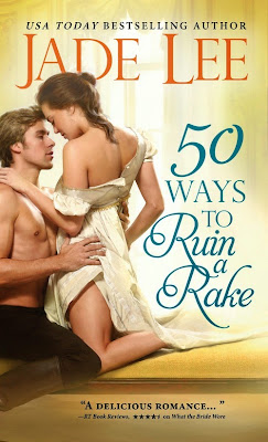 50 Ways to Ruin a Rake by Jade Lee