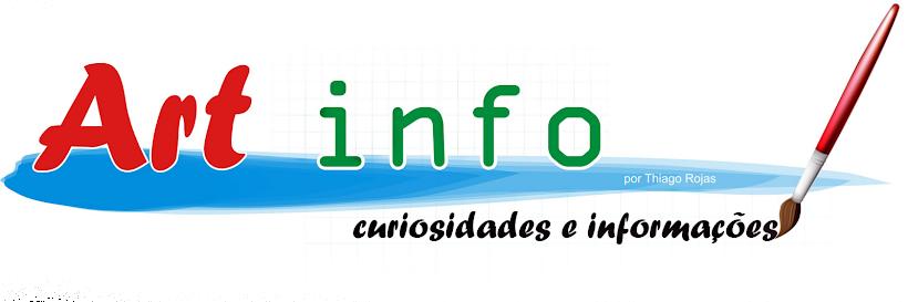 Art Info - Curiosidades e Informações