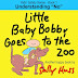 LITTLE BABY BOBBY GOES TO THE ZOO - Free Kindle Fiction