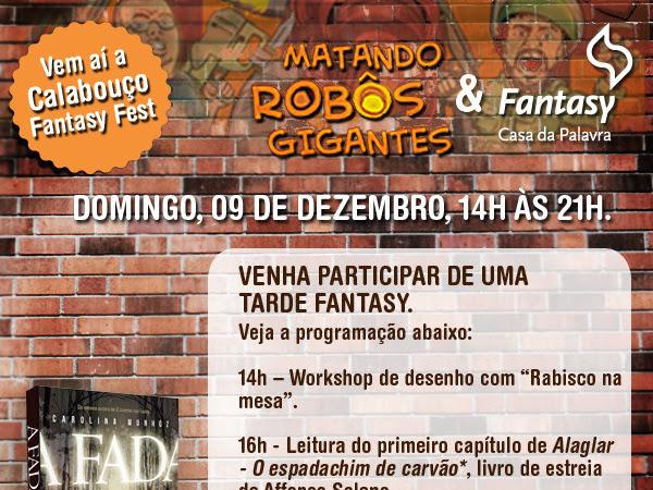 Calabouço Fantasy Fest no Rio de Janeiro com lançamento de A Fada da Carolina Munhóz, Fantasy - Casa da Palavra