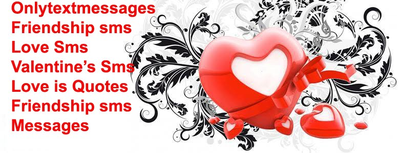 Best love quotes, love sms messages, love sms, love messages sms, love is quotes